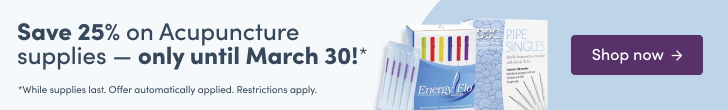 Save 25% one Acupuncture supplies - only until March 30!