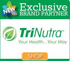 NEW Brand Partner: TriNutra