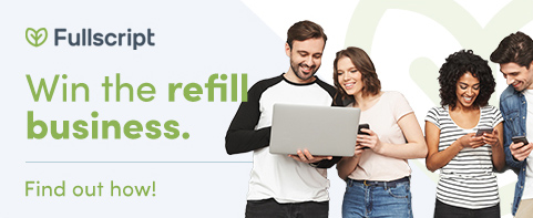 Win the refill business with Fullscript